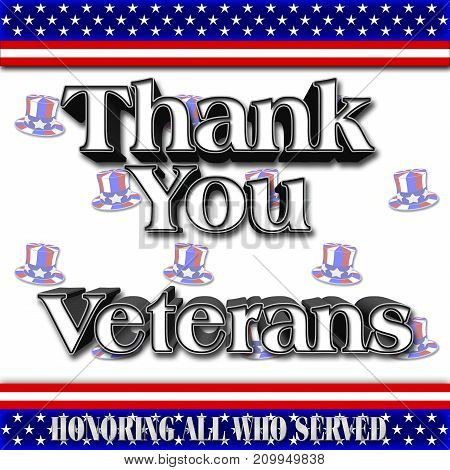Thank you Veterans, American Hat, 3D Illustration, Honoring all who served, American holiday template.