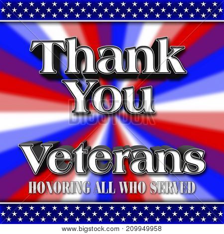 Thank you Veterans, Bright colors, 3D Illustration, Honoring all who served, American holiday template.