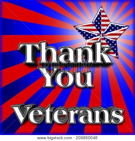 Thank you Veterans, American Star, 3D Illustration, Honoring all who served, American holiday template.