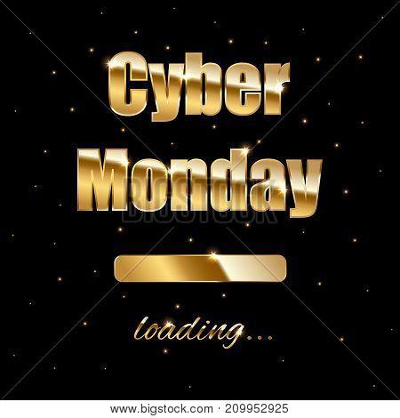 Cyber Monday loading golden sign on black background. Vector illustration