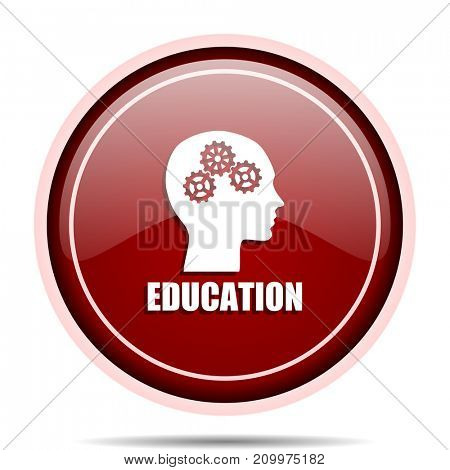 Education red glossy round web icon. Circle isolated internet button for webdesign and smartphone applications.