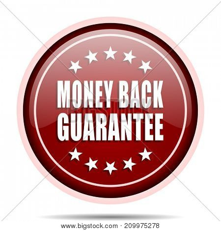 Money back guarantee red glossy round web icon. Circle isolated internet button for webdesign and smartphone applications.