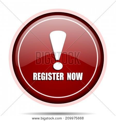 Register now red glossy round web icon. Circle isolated internet button for webdesign and smartphone applications.