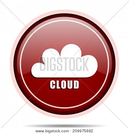Cloud red glossy round web icon. Circle isolated internet button for webdesign and smartphone applications.