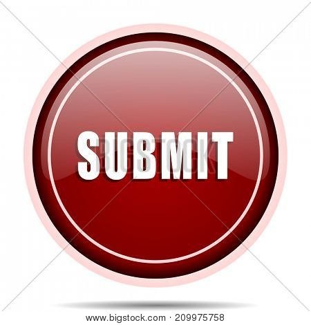 Submit red glossy round web icon. Circle isolated internet button for webdesign and smartphone applications.