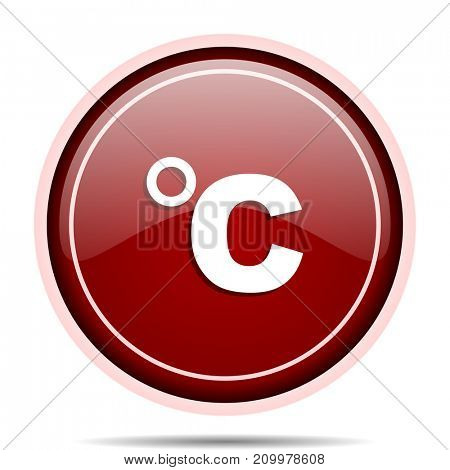 Celsius red glossy round web icon. Circle isolated internet button for webdesign and smartphone applications.