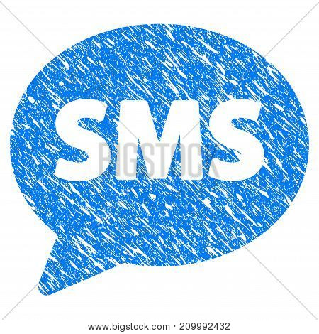 Grunge SMS Balloon icon with scratched design and grungy texture. Unclean vector blue SMS Balloon pictogram for rubber seal stamp imitations and watermarks. Draft sticker symbol.