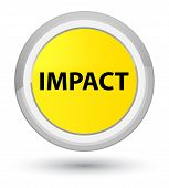 Impact isolated on prime yellow round button abstract illustration poster