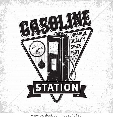 Vintage Petrol Station Logo Design, Emblem Of Gasoline Station, Gas Or Diesel Filling Station Typogr