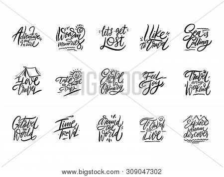 Travel And Adventure Lettering Set 04. Hand Drawn Vector Illustration. Motivational Quote And Phrase
