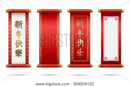 Happy Chinese New Year. Chinese Scrolls Festive. Traditional Scrolls And Scrolls With Hieroglyphics
