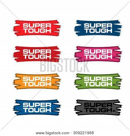 Super Tough Stock Labels. Colorful Set Label.