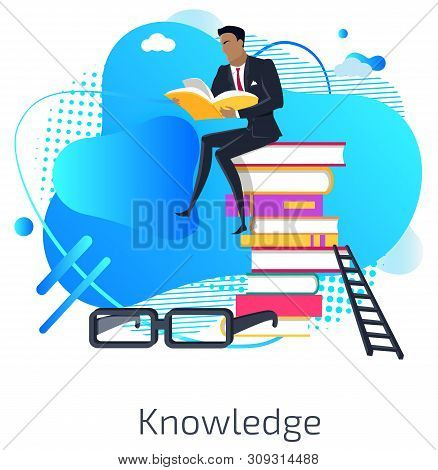 Knowledge Vector, Male Reading Book And Sitting On Pile Of Published Information, Educational Resour