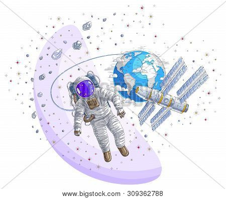 Astronaut Flying In Open Space Connected To Space Station, Spaceman Floating In Weightlessness And I