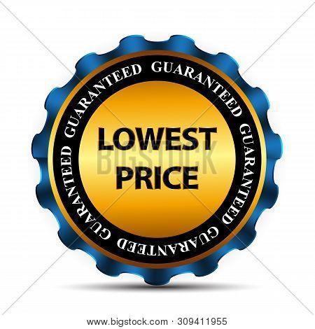 Lowest Price Guarantee Gold Label Sign Template Illustrat