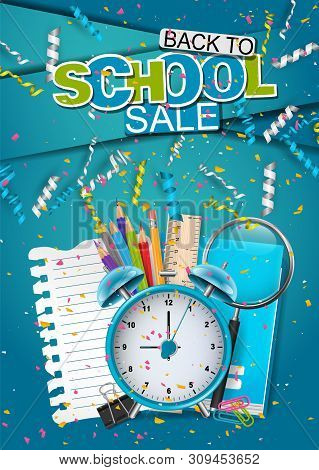 Back To School Flyer Or Poster Design With Study Supplies And Falling Celebration Confetti And Color