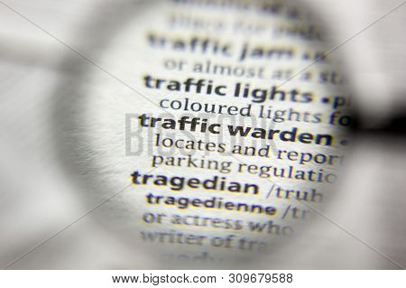 The Word Or Phrase Traffic Warden In A Dictionary