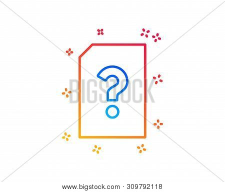 Unknown Document Line Icon. File With Question Mark Sign. Untitled Paper Page Concept Symbol. Gradie
