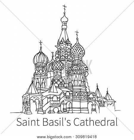 Famous Saint Basils Cathedral Drawing Sketch Illustration In Moscow. Ortodox Church. Vector Illustra