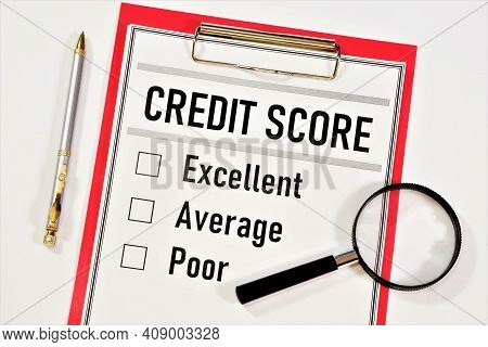 Credit Score. The Text Label On The Document Folder. Assessment Of The Provision Of Funds To The Bor
