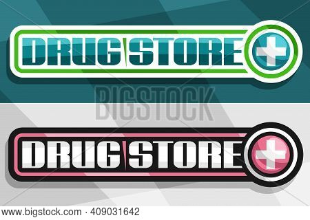 Vector Banners For Drug Store, White And Black Decorative Sign Boards With Unique Lettering For Word