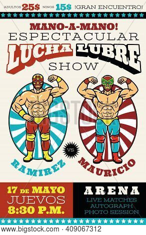 Lucha Libre Poster. Mexican Wrestler Fighters In Mask. Vector Illustration.