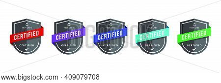 Certified Logo Badge With Shield Shape Vector. Digital Certificates Of Criteria Levels. Vector Secur