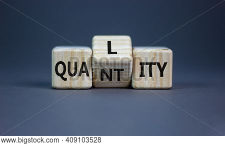Quality Over Quantity Symbol. Turned Cubes And Changed The Word 'quantity' To 'quality'. Beautiful G