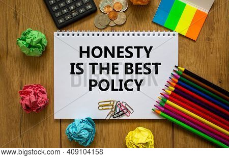 Honesty Symbol. White Note With Words 'honesty Is The Best Policy' On Beautiful Wooden Table, Colore