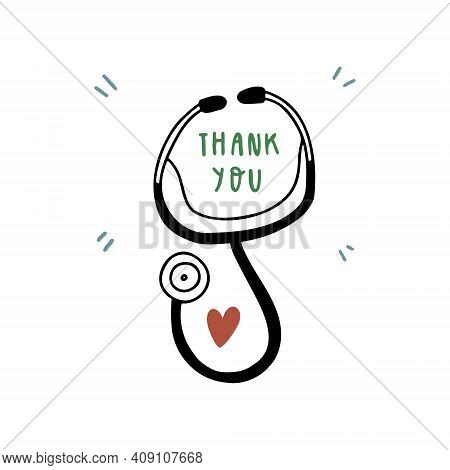 Stethoscope With A Heart And Kindness To Doctors. Thanks To The Healthcare Professionals Who Are Fig