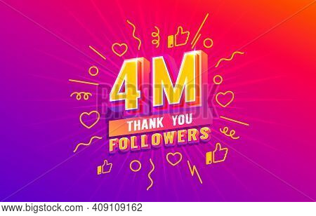 Thank You 4 Million Followers, Peoples Online Social Group, Happy Banner Celebrate, Vector