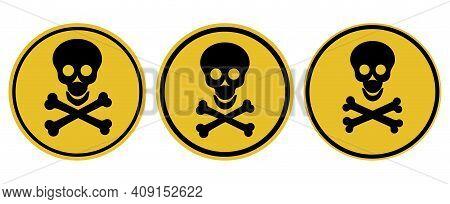 Danger Attention Sign. Warning. Human Skull And Bones On A Round Background. Vector Illustration.