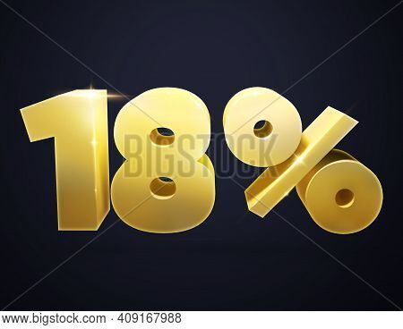 3d Number. 3d Illustration Of The Number 18 And Percent. Isolated   Golden Number 18 And Percent Sig