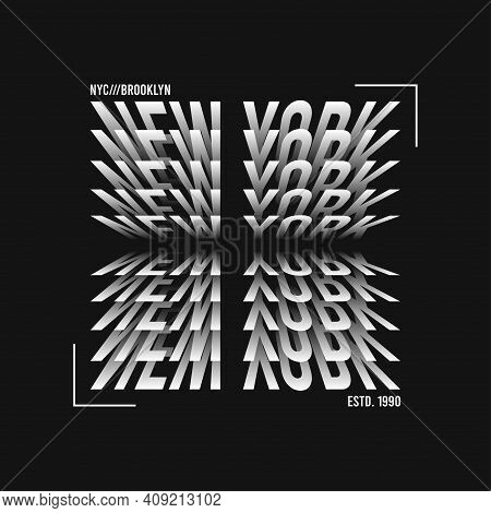 New York T-shirt Design. Modern Tee Shirt Graphics With New York Text. Vector Illustration.