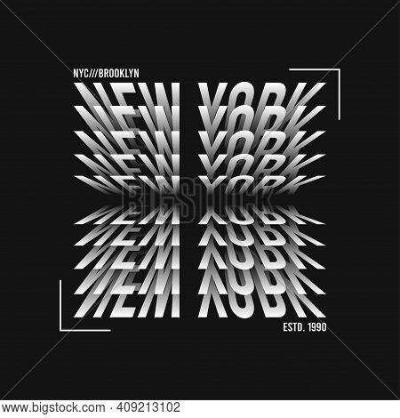 New York T-shirt Design. Modern Tee Shirt Graphics With New York Text. Vector Illustration.