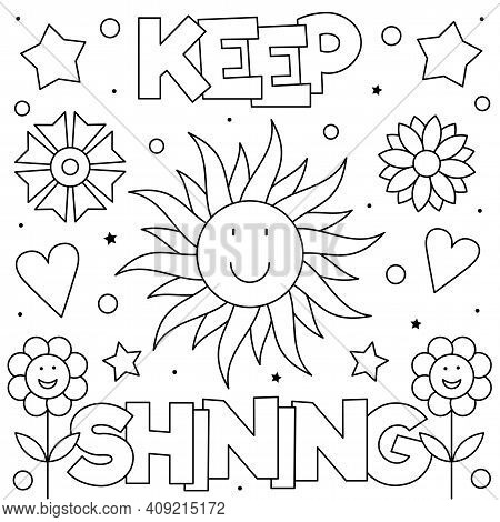 Keep Shining. Coloring Page. Vector Illustration Of Sun And Flowers.