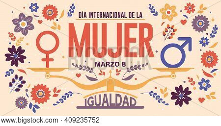 Greeting Card Of Dia International De La Mujer - International Women S Day In Spanish Language. Text