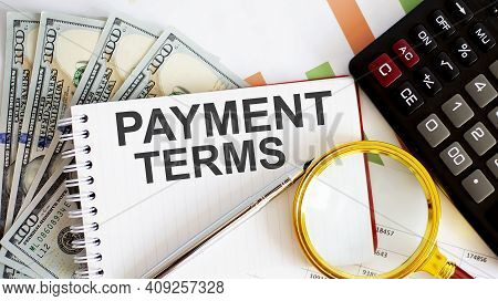 Word Writing Text Payment Terms . Business Concept With Chart, Dollars , Office Tools
