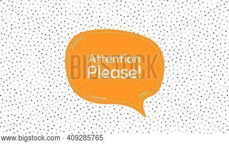 Attention Please. Orange Speech Bubble On Polka Dot Pattern. Special Offer Sign. Important Informati