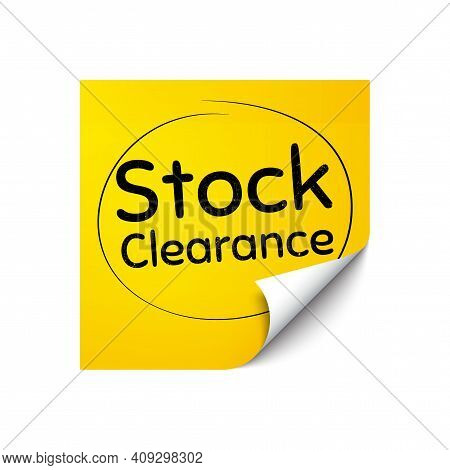 Stock Clearance Sale Symbol. Sticker Note With Offer Message. Special Offer Price Sign. Advertising