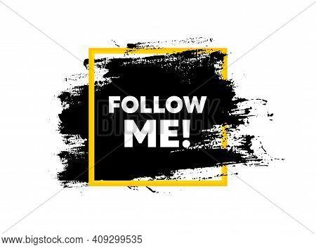 Follow Me Symbol. Paint Brush Stroke In Square Frame. Special Offer Sign. Super Offer. Paint Brush I