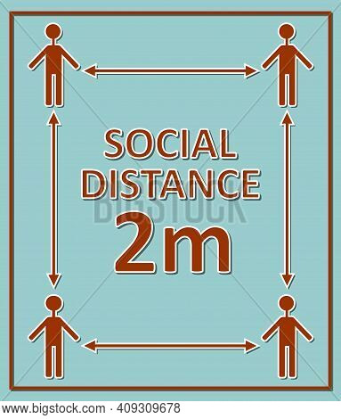 Social Distance 2m Label With Figures And Arrows, Red Pictogram On Blue Background, Square Compositi