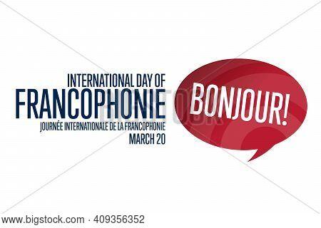 International Day Of Francophonie. Inscription In French: International Day Of Francophonie. March 2