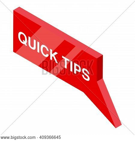 Quick Tips Icon. Isometric Of Quick Tips Vector Icon For Web Design Isolated On White Background