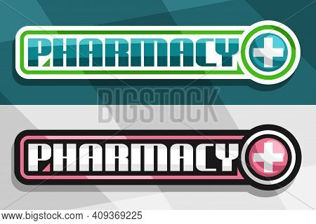 Vector Banners For Pharmacy, White And Black Decorative Sign Boards With Unique Lettering For Word P