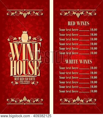 Best Red And White Fine Wines. Red Vintage Wine House Long Menu. Vector Illustration