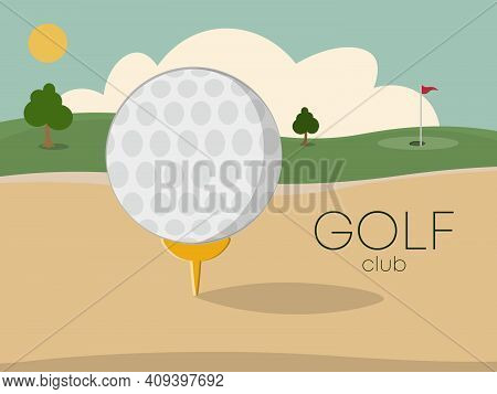 Golf Tournament With Green Golf Field. Putter Golf Club And Ball Lying On Field Lawn Near Flag In Ho