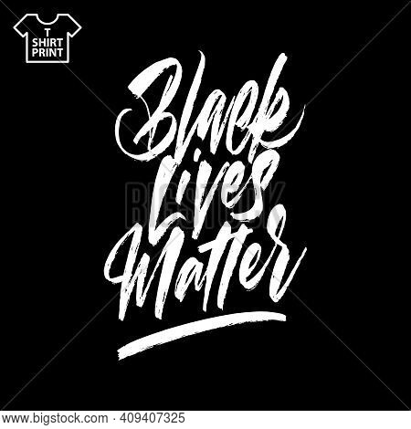 Brush Lettering Of Black Lives Matter. Hand Drawn Calligraphy For Blm Protest, Anti-racist Advocacy.