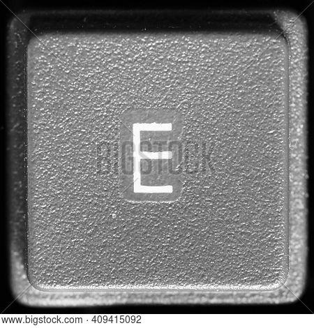 Letter E Key On Computer Keyboard Keypad