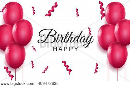 Happy Birthday Elegant Greeting Card. Pink Air Balloons And Falling Confetti On White Background. Ho